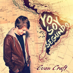 Evan Craft - Yo Soy Segundo