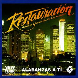 Restauracion - Alabanzas a Ti
