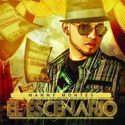 Manny Montes - El Escenario