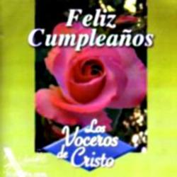 Los Voceros de Cristo - Feliz Cumpleaños
