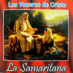 Los Voceros de Cristo - La Samaritana