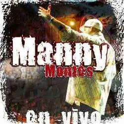 Manny Montes - En Vivo