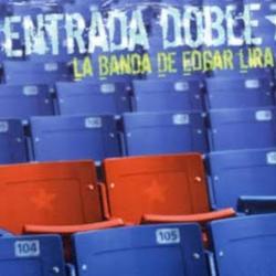Edgar Lira - Entrada Doble