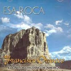 Francisco Orantes - Esa Roca