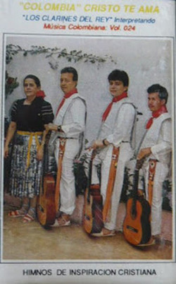 Los Clarines del Rey - Vol. 24 - Colombia Cristo te Ama