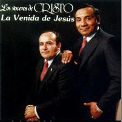 Los Voceros de Cristo - La Venida de Jesús