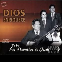 Trio Los Heraldos De Jesus - Dios Enriquece