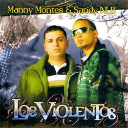 Manny Montes & Sandy NLB - Los Violentos