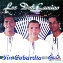 Los Del Camino - Sin Cobardia