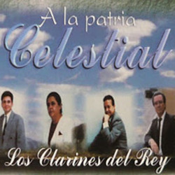 Los Clarines del Rey - Vol. 29 - A La Patria Celestial