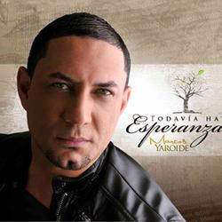 Marcos Yaroide - Todavia Hay Esperanza