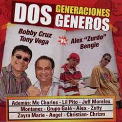 Bobby Cruz - Dos Generaciones, Dos Generos