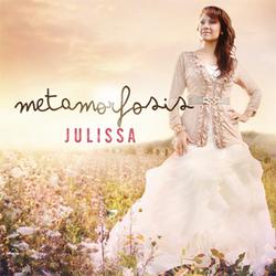Julissa - Metamorfosis