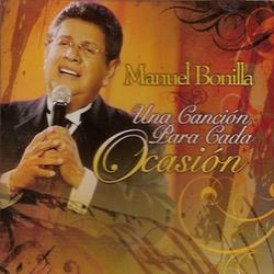 Manuel Bonilla - Una Cancion Para Cada Ocasion