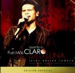 Jesus Adrian Romero - Ayer Te Vi.. Fue mas Claro que la Luna Edicion Especial