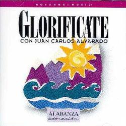 Juan Carlos Alvarado - Glorificate