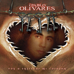 Pablo Olivares - Voy a Entregar Mi Corazon
