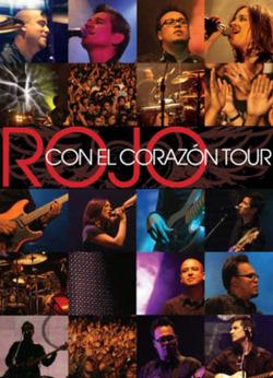 Rojo - Con El Corazon Tour 2008