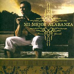 Marcos Yaroide - Mi Mejor Alabanza