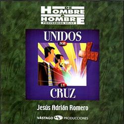 Jesus Adrian Romero - Unidos Por la Cruz