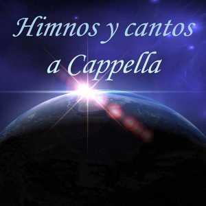 Himnos y Cantos a Capella