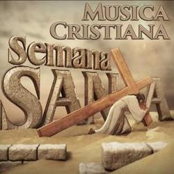 Música Cristiana para Semana Santa