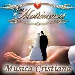Música Cristiana Para Matrimonios